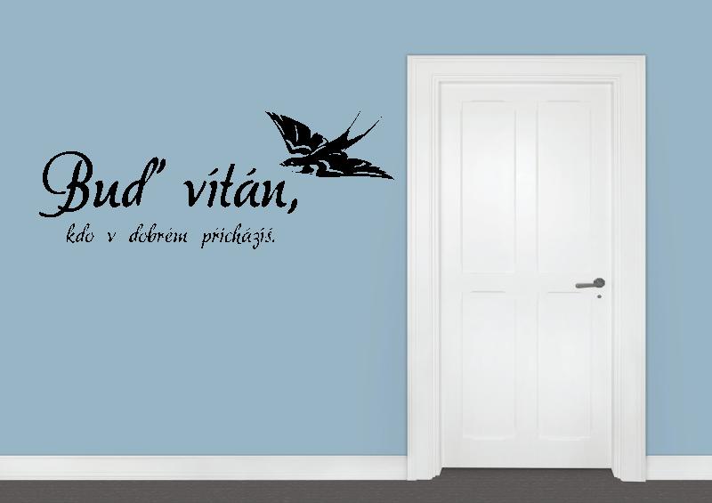 NÁPISY, CITÁTY, TEXTY a ZNAKY - Samolepky na zeď-Nápis-Buď vítán