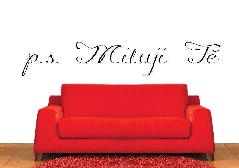 NÁPISY, CITÁTY, TEXTY a ZNAKY - Samolepky na zeď-Nápis-p.s. Miluji Tě II