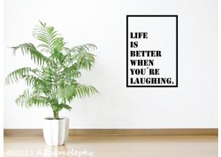 Samolepky na zeď - SO - Life is better