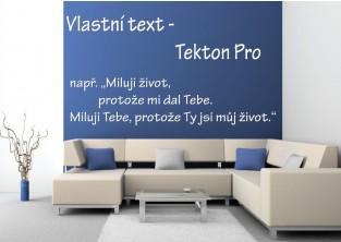 Samolepky na zeď-Vlastní text-Tekton Pro